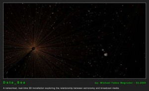 """Data_Sea, """"a networked, real-time 3D installation exploring the relationship between astronomy and broadcast media."""""""